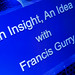 An Insight, An Idea with Francis Gurry