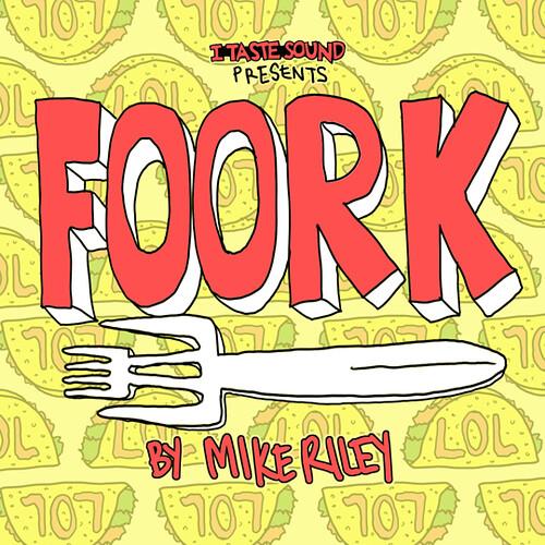 FOORK | by Mike Riley