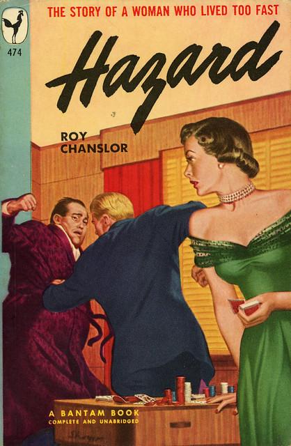 Bantam Books 474 - Roy Chanslor - Hazard