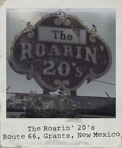 The Roarin' 20's - Route 66, Grants, New Mexico | by RoadTripMemories