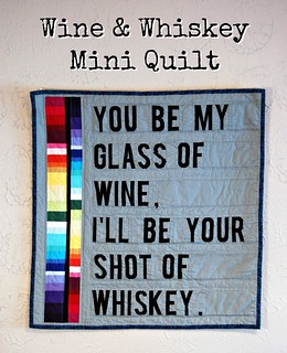 Wine and Whiskey Mini Quilt Title | by Sarah.WV