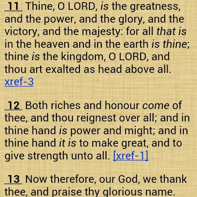 (1 Chronicles 29:11-13) Also In; Revelation 5:13 13 And Ev