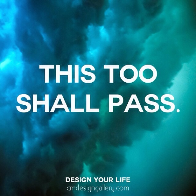 This too shall pass. #inspiration #inspirational #quote #q ...