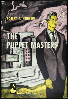 """""""The Puppet Masters"""" by Robert A. Heinlein. Garden City: Doubleday & Co., 1951. First edition"""