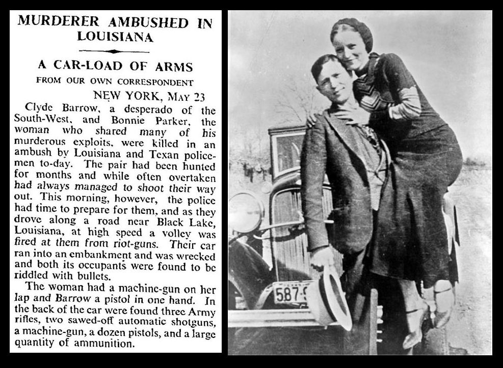 23rd May 1934 - Bonnie & Clyde killed in an ambush
