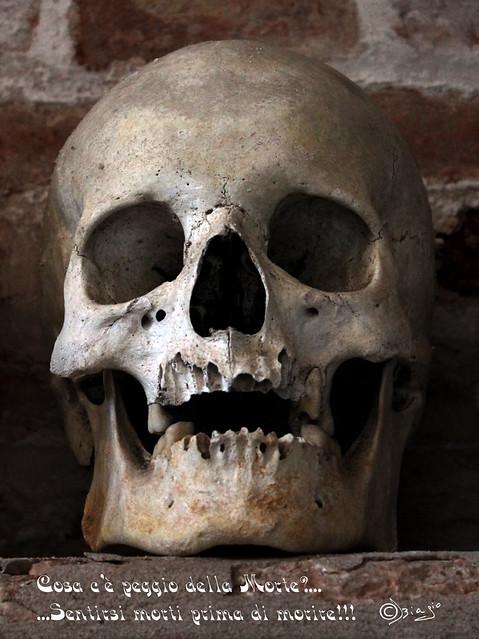 Cosa c'è peggio della Morte?...Sentirsi morti prima di morire!!!