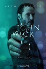 Final Trailer & Poster For Action Thriller JOHN WICK Starring Keanu Reeves