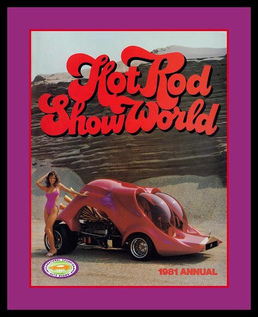 Hot Rod Show World, 1981