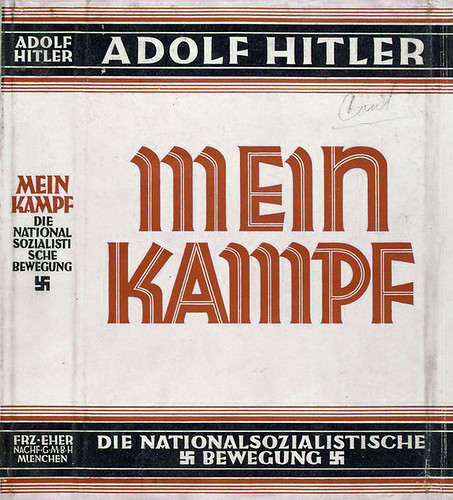 18th July 1925 - Publication of Mein Kampf by Adolf Hitler | by Bradford Timeline