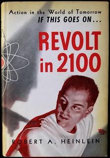 """""""Revolt in 2100"""" by Robert A. Heinlein. Chicago: Shasta, (1953). First Edition"""
