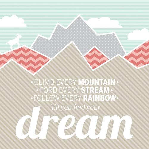 Climb Every Mountain 20x20 square   by tealandpolkadots