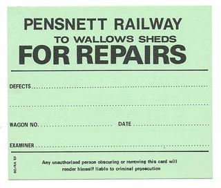Pensnett Railway wagon label for repairs 1957 | by ian.dinmore