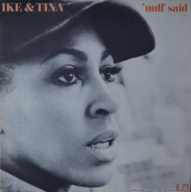 Ike And Tina Turner - Nuff Said