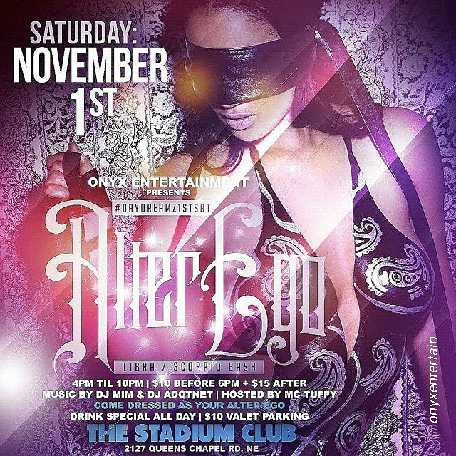 SAT NOV 1st 4PM til 10PM #TheStadiumClub 《《《ALTER EGO