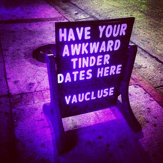 """Have Your Awkward Tinder Dates Here"" Sign at Vaucluse Lounge - Hollywood, CA 