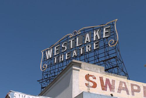 Sign, Westlake Theatre