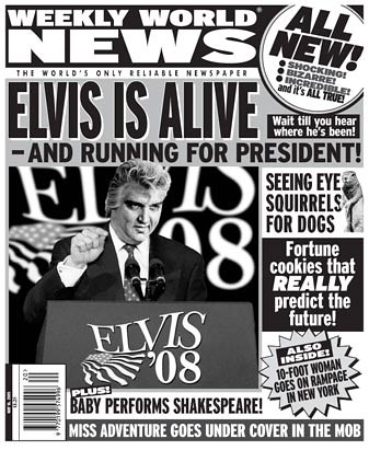 elvis-presley-2008-weekly-world-news-president | Iowahawk