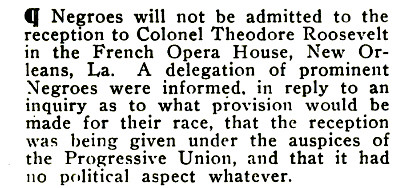 Black People Not Admitted to see Theodore Roosevelt in the French Opera Hosue in New Orleans - Crisis Magazine, 1911