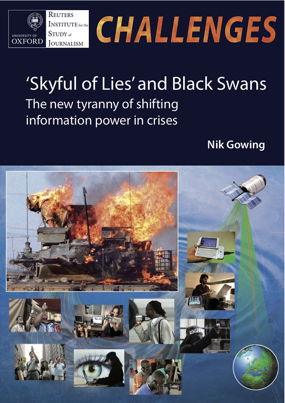 Skyful of Lies and Black Swans: The new tyranny of shifting information power in crises (2010) @NikGowing