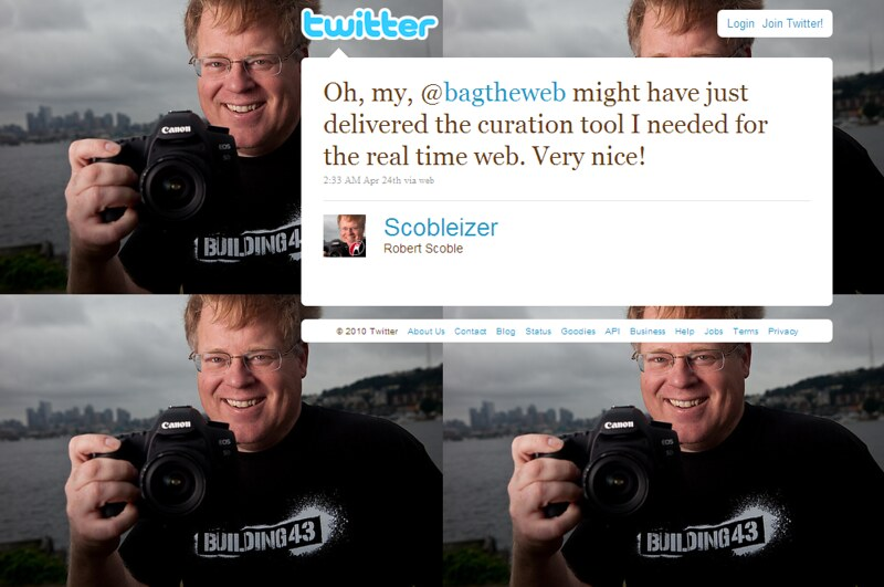 Twitter - Robert Scoble- Oh, my, @bagtheweb might h ..._1275692197863