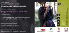 2010. február 15. 23:46 - Molnár-Madarász Melinda: Hagyományőrzés a divatban