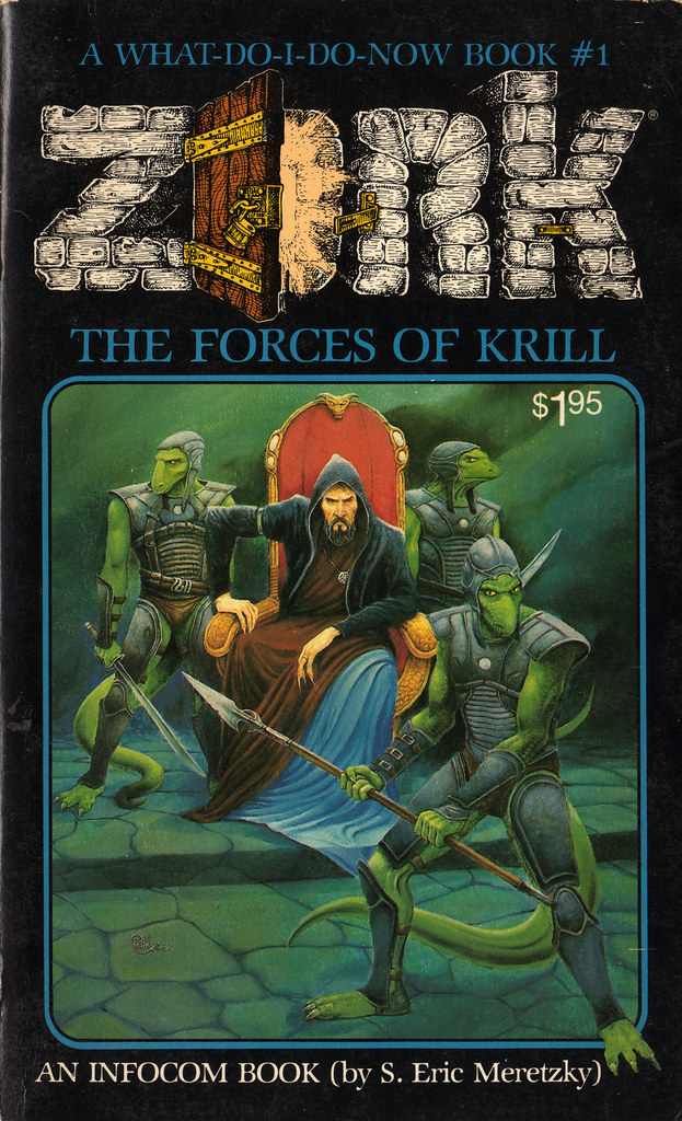 Zork - The Forces of Krill - What-Do-I-Do-Now book cover