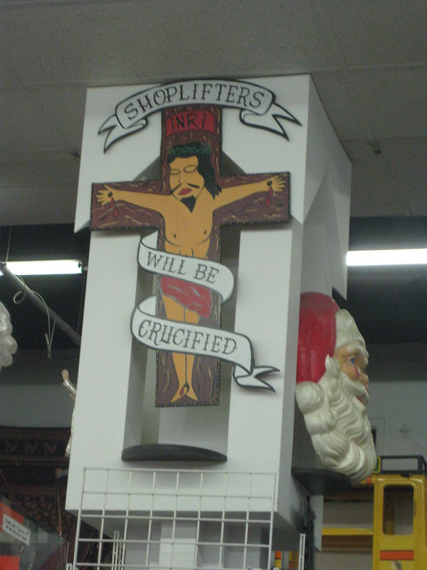 Shoplifters will be crucified
