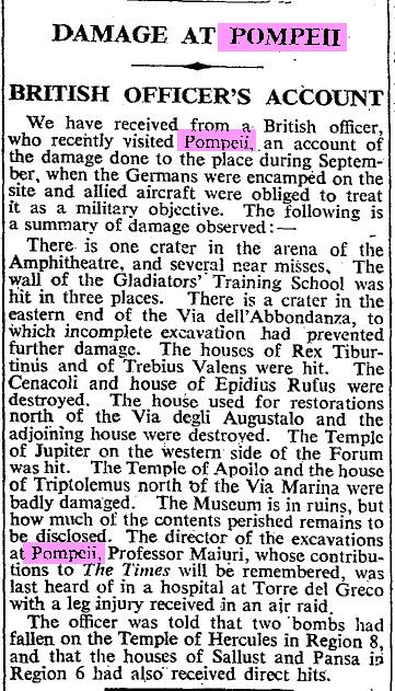 """The Problems Relating to the Management & Excavations of the Archaeological Ruins of  Herculaneum / Pompeii as Reported in Foreign Press (1904-2002). [Italy 1943 -] """"Damage At Pompeii British Officer's Account."""" The Times, Nov. 9, 1943, p. 3."""