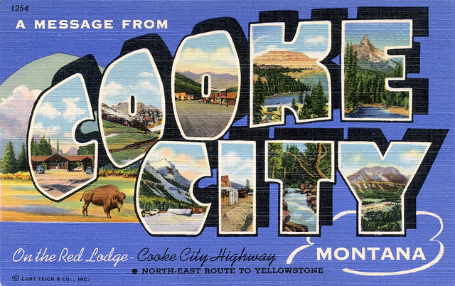 A Message from Cooke City, Montana, On the Red Lodge-Cooke City Highway - Large Letter Postcard