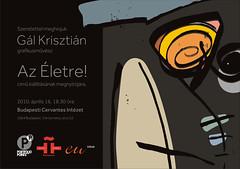 2010. április 20. 16:51 - Gál Krisztián: Az Életre!