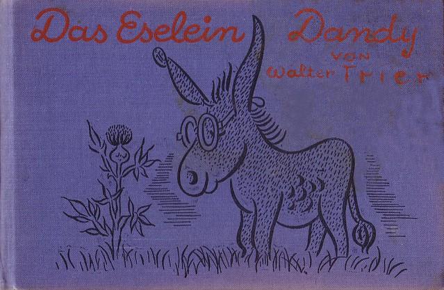 Walter Trier / Das Eselein Dandy