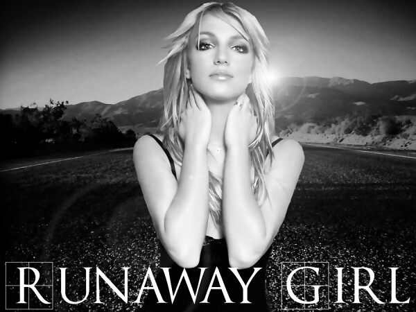 Runaway Girl - Britney Spears