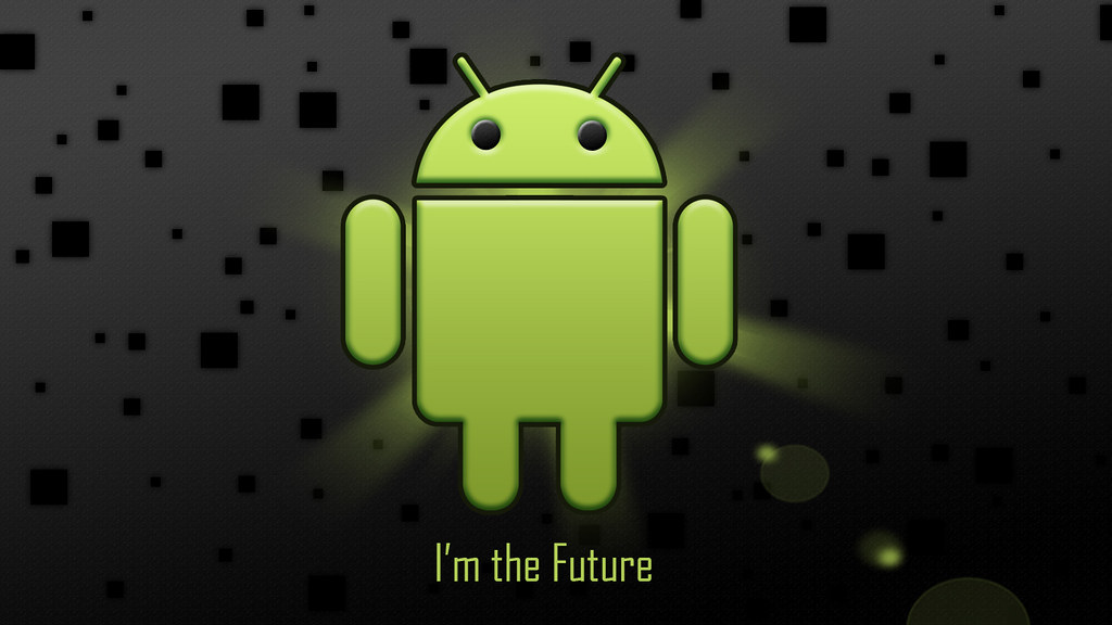 Android Wallpaper Im The Future Android Wallpaper 160