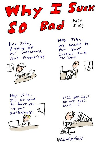 Why I Suck So Bad Number Six | by john@comicslifestyle