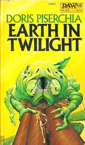 Earth in Twilight (Daw No. 458) 1981 AUTHOR: Doris Piserchia ARTIST: Wayne D. Barlowe