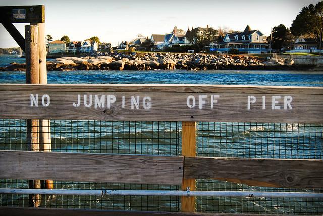 No Jumping Off Pier