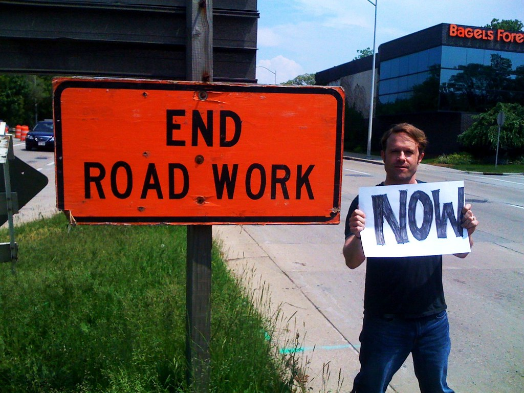 My protest against summer road construction.   Tom Ray   Flickr