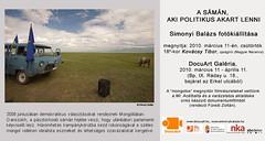 2010. március 9. 6:54 - Simonyi Balázs: A sámán, aki politikus akart lenni