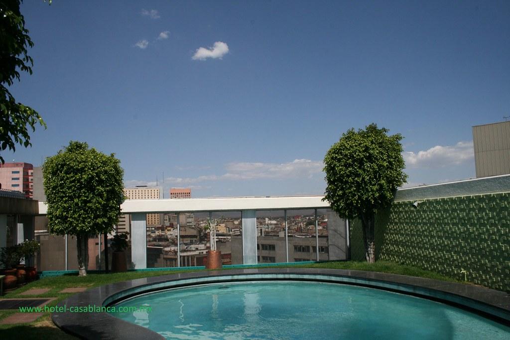 Terraza Alberca Del Hotel Casa Blanca Ciudad De México Flickr