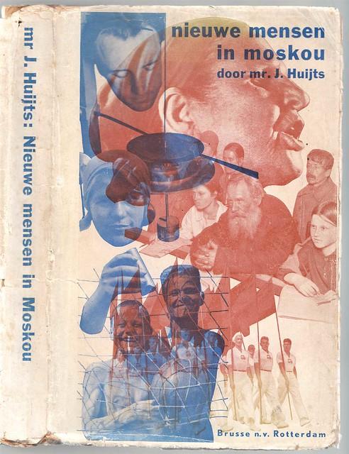 WIM BRUSSE: Huijts: Nieuwe mensen in Moskou 1935