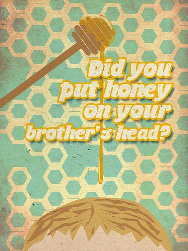 Things I've Said to My Children: Honey