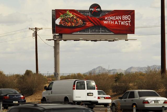 Pei Wei billboard - Korean BBQ with a twist - Santan Freeway Loop 202, Chandler, AZ