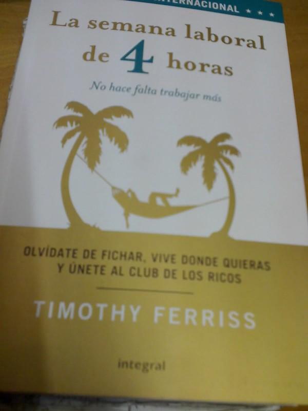 La Semana Laboral de 4 Horas de Timothy Ferris