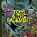 Toys in the Basement by Stéphane Blanquet