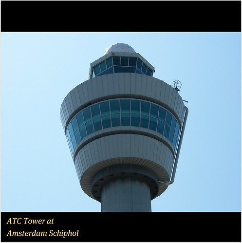Amsterdam Schiphol Airport : ATC Tower : MOVING THE WORLDS MOST DYNAMIC TRAFFIC : World & Sense : Enjoy your flights! :) by || UggBoy♥UggGirl || PHOTO || WORLD || TRAVEL ||