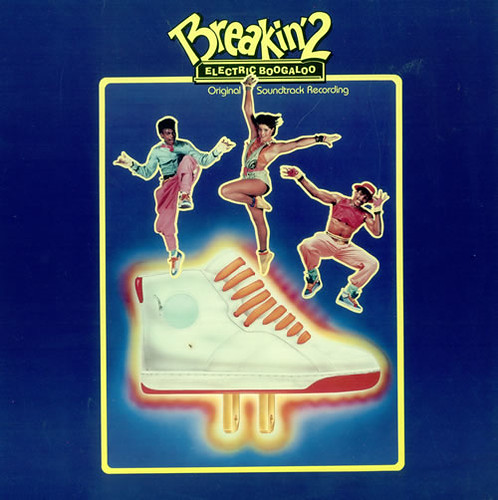 Breakin' 2: Electric Boogaloo Original Soundtrack Recordin… | Flickr