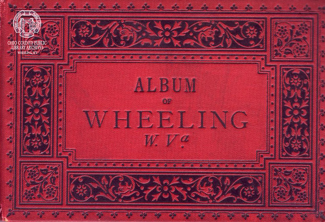 1883 Album of Wheeling