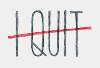 quitter | by hellojenuine.