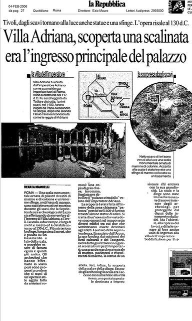 Roma - Straordinario rinvenimento archeologico all'interno di Villa Adriana a Tivoli. La Repubblica (04/02/2006), p. 27 & Foto di: La Repubblica & MiBAC. [1/2].