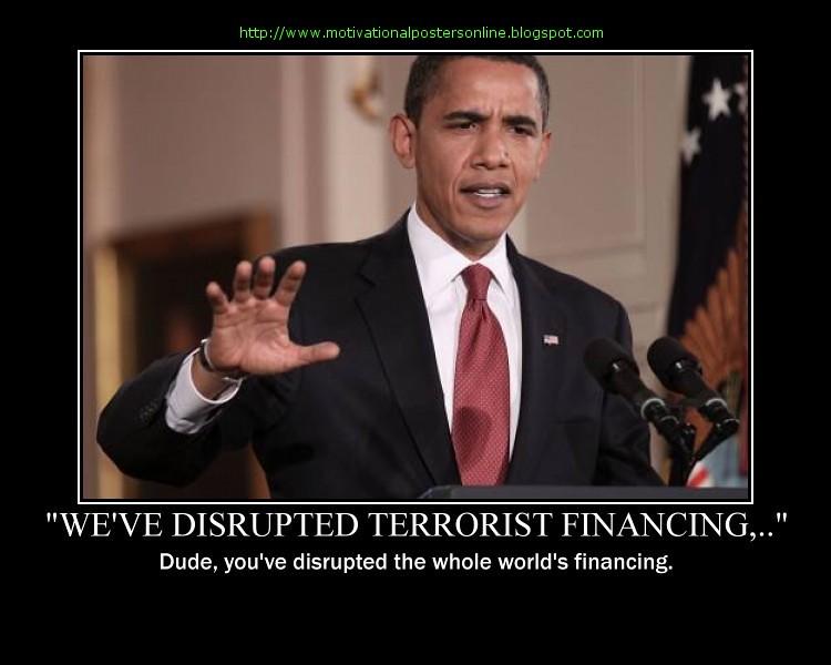 We Ve Disrupted Terrorist Financing Dude Barack Obama Poli Flickr